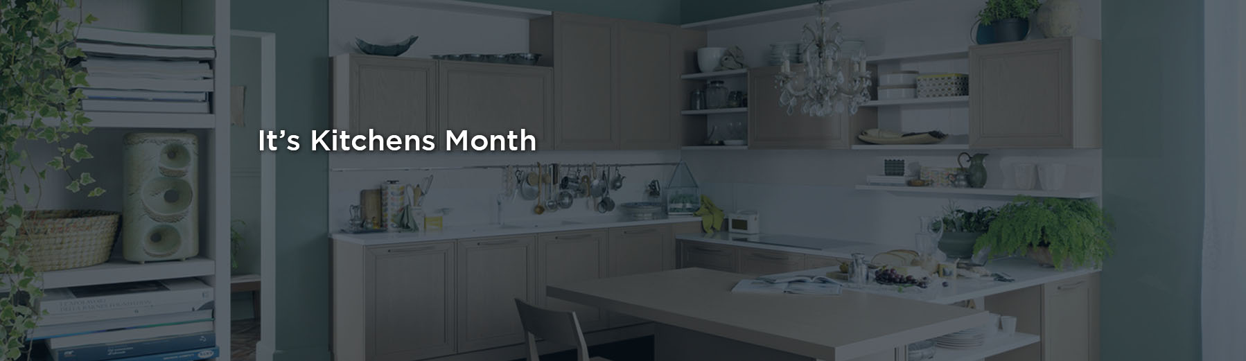 July is Kitchens Month at Fino